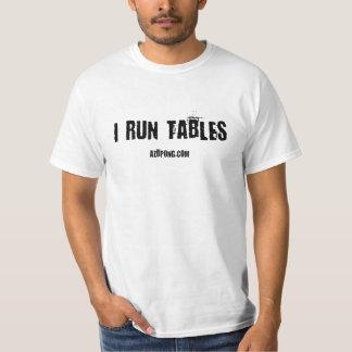I Run Tables - Beer Pong Shirt