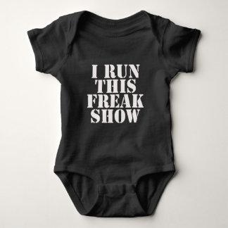 I Run This Freak Show Bodysuit