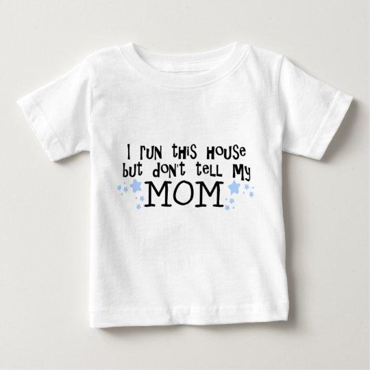 I run this House (MOM) Infant boy T-shirt