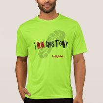 I Run this Town - Custom Sport-Tek SS T-Shirt