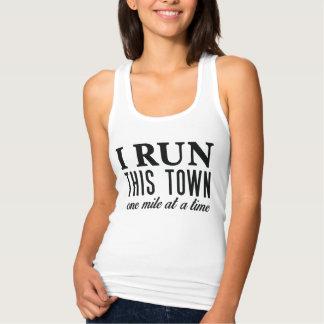 I Run This Town Tank