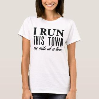 I Run This Town Tee