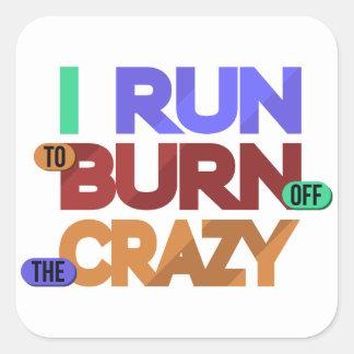 I Run To Burn Off The Crazy Typography Sticker