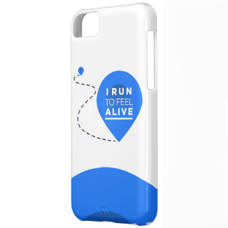 I Run To Feel ALIVE - Running Inspiration Cover For iPhone 5C