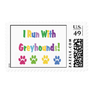 I Run With Greyhounds Postage Stamps