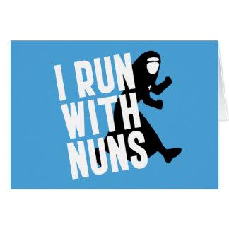 I Run with Nuns Card