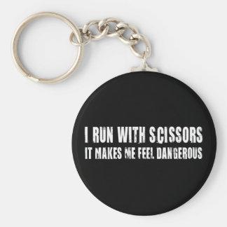 I Run With Scissors.  It Makes Me Feel Dangerous Keychain