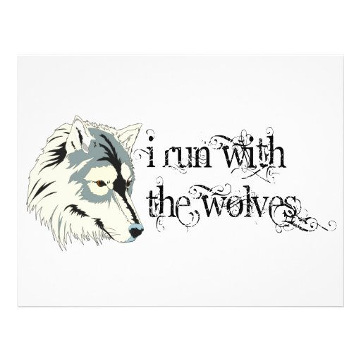 I Run With The Wolves -- Vampires Full Color Flyer