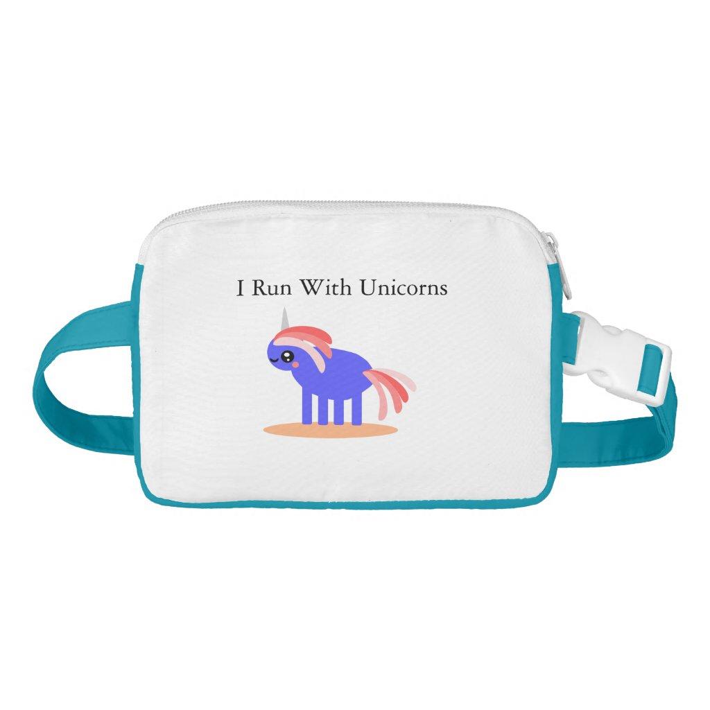 I Run With Unicorns Waist Bag