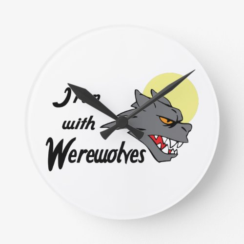 I RUN WITH WEREWOLVES ROUND WALL CLOCK