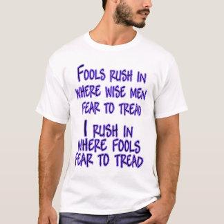 i rush in T-Shirt