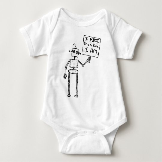 I Rust! Therefore, I Am Baby Bodysuit