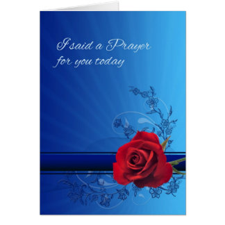 I said a prayer for you with roses card