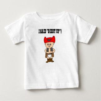 I Said Giddy Up Baby T-Shirt
