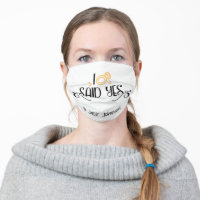 I Said YES Announcement To Personalized Cloth Face Mask