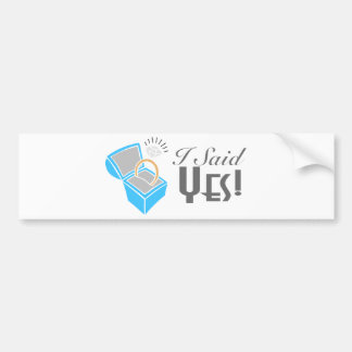 I Said Yes Engagement Ring Box Bumper Sticker