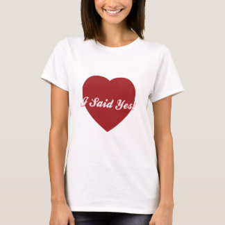 I-SAID-YES T-Shirt