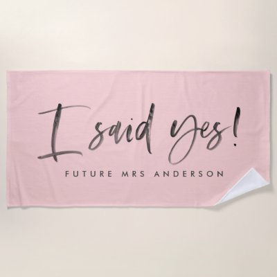 I said yes! watercolor engagement beach towel
