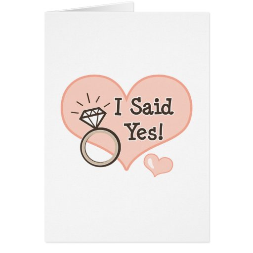 I Said Yes Wedding Announcement Greeting Card