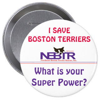 I SAVE BOSTON TERRIERS Button