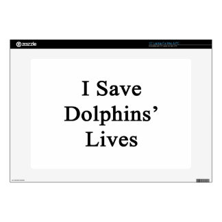I Save Dolphins' Lives Laptop Decals