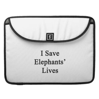 I Save Elephants' Lives. Sleeves For MacBooks