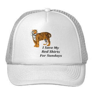 I Save My Red Shirts For Sundays Trucker Hat