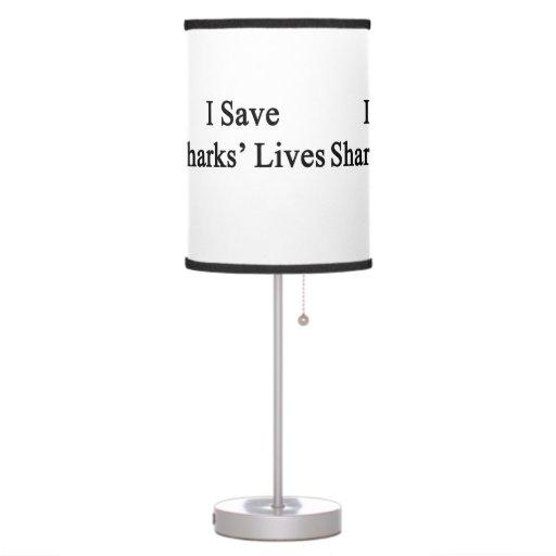 I Save Sharks' Lives Table Lamp