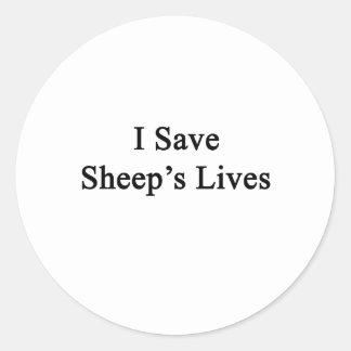 I Save Sheep's  Lives Round Sticker