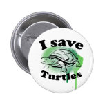 I save Turtles Pinback Buttons
