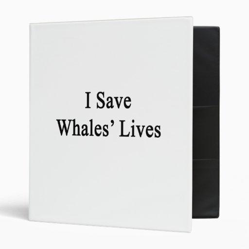 I Save Whales' Lives Binder