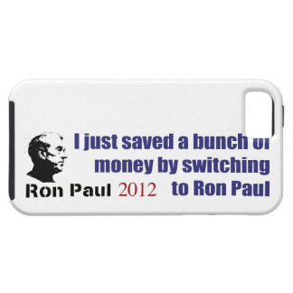 I Saved A Bunch Of Money Switching To Ron Paul iPhone 5 Cover