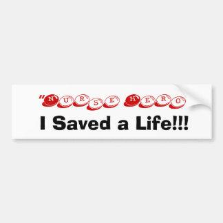 I Saved a Life Bumper Sticker