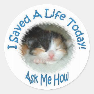 I Saved A Life Today! Sticker