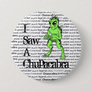 I Saw a Chupacabra Button