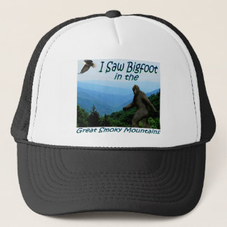 I Saw Bigfoot in the Great Smoky Mountains Trucker Hat