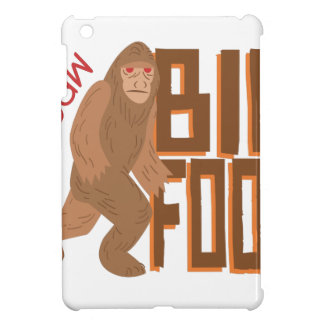 I Saw Bigfoot! iPad Mini Cases