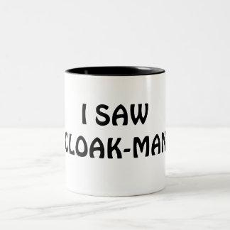 I SAW CLOAK-MAN Two-Tone COFFEE MUG