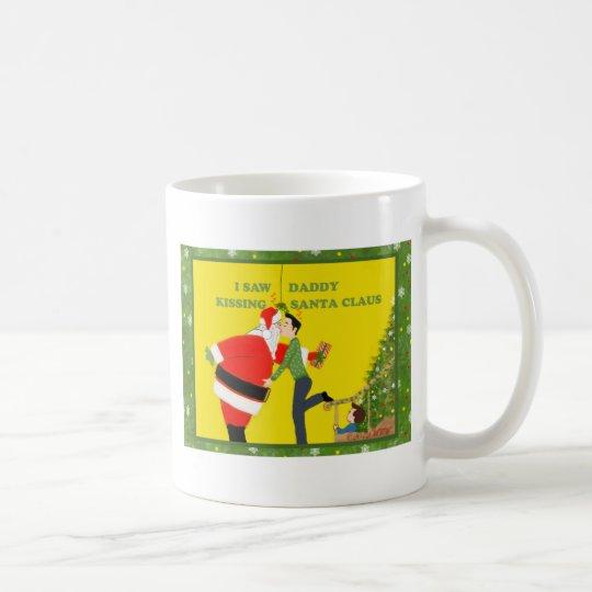 I Saw Daddy Kissing Santa Claus Gay Christmas Coffee Mug