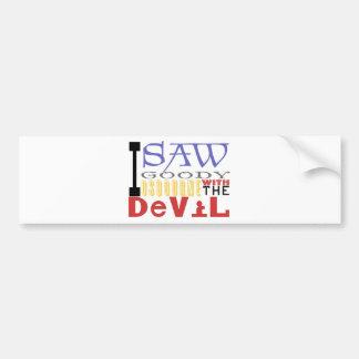 I Saw Goody Osbourne w/ The Devil Bumper Sticker