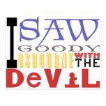 I Saw Goody Osbourne w/ The Devil Post Cards