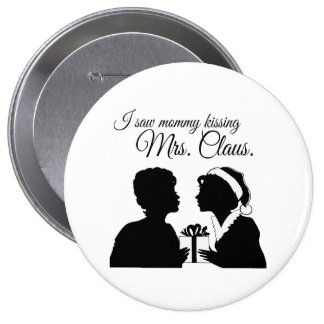I SAW MOMMY KISSING MRS. CLAUS -.png Pins