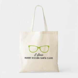 I Saw Mommy Kissing Santa Claus | Green Tote Bag