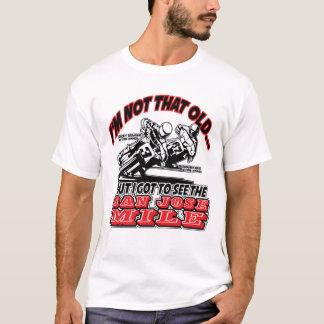 I saw San Jose Mile Motorcycle Race T-Shirt
