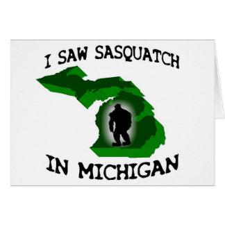I Saw Sasquatch In Michigan Card
