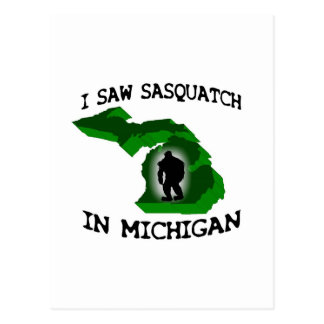 I Saw Sasquatch In Michigan Postcard