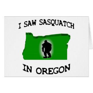 I Saw Sasquatch In Oregon Card
