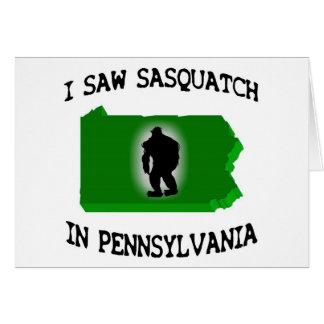 I Saw Sasquatch In Pennsylvania Card