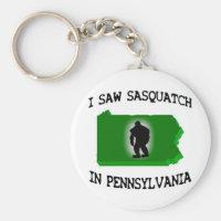 I Saw Sasquatch In Pennsylvania Keychain