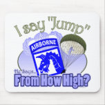 I Say Jump [18th Airborne] Mouse Pad